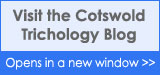 Visit the Cotswold Trichology Blog Here